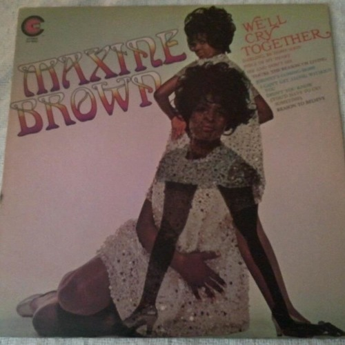 """""""We'll Cry Together"""" - Maxine Brown (vinyl)"""
