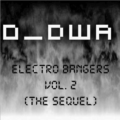 Electro Bangers Vol. 2 (The Sequel)