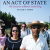 An Act of State: The Execution of Martin Luther King (2012 version)