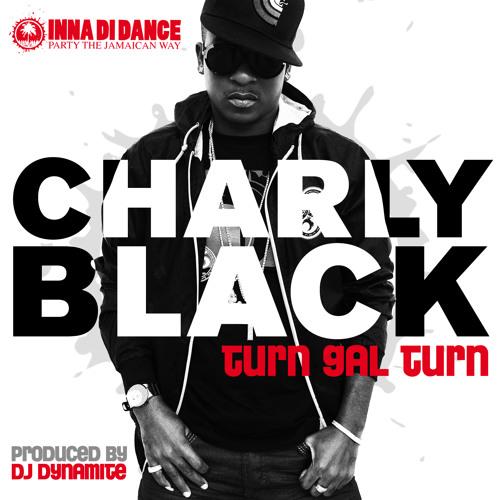 Charly Black-Turn Gal Turn