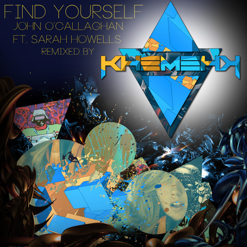 John O'Callaghan ft. Sarah Howells - Find Yourself (KhemehK Remix)