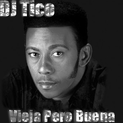 DJ Tico - Antony Santos - Bachata Vieja Pero Buena Mix ...