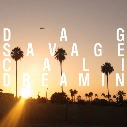 "Dag Savage (Johaz & Exile) ""Cali Dreamin"" ft. Fashawn, Co$$ and Tiombe Lockhart MP3 Download"