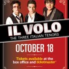 IL VOLO THE THREE ITALIAN TENOR IN CONCERT OCTOBER 18 2012