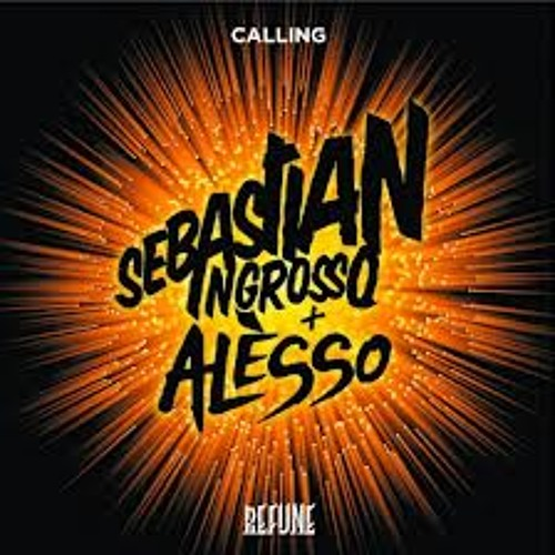 Sebastian Ingrosso & Alesso - Calling (Lose My Mind) -  The Gear Remix
