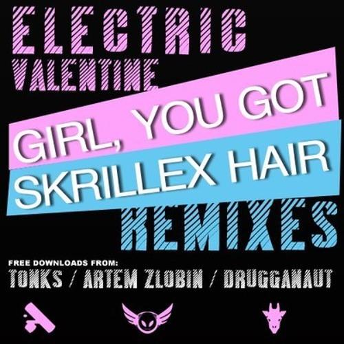 Electric Valentine - Girl, You Got Skrillex Hair (Artem Zlobin Remix) [FD]