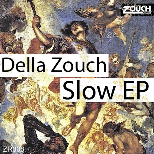 Della Zouch - Lack Of Love