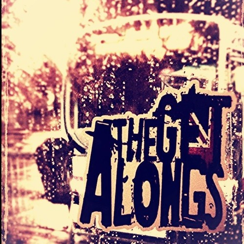 The Get Alongs - I'd Rather Listen To The Smiths