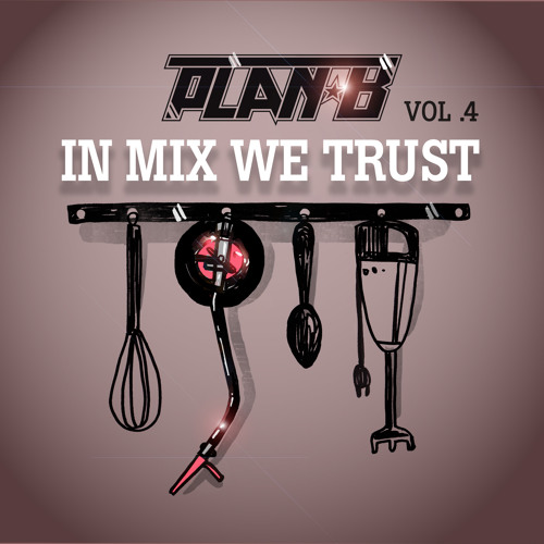 In Mix We Trust Vol.4
