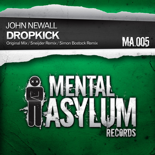 John Newall - Dropkick (Sneijder Remix) [Mental Asylum 005]