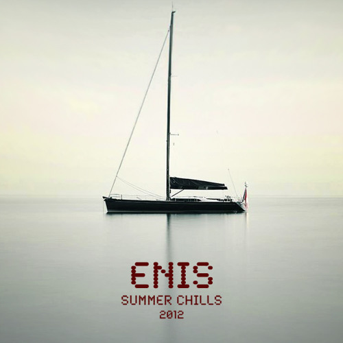 Enis - Summer Chills '12