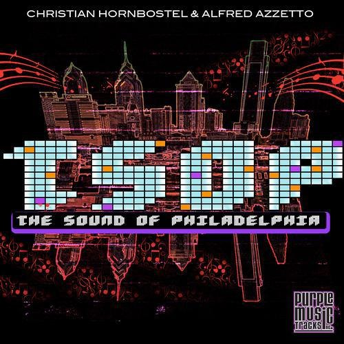 Christian Hornbostel & Alfred Azzetto - The Sound of Philadelphia (Fever Brothers Remix)