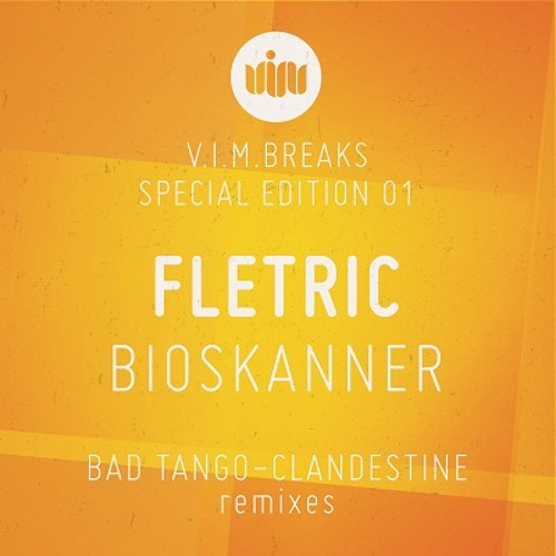 Fletric - Bioskanner (Bad Tango Remix) [OUT NOW!]