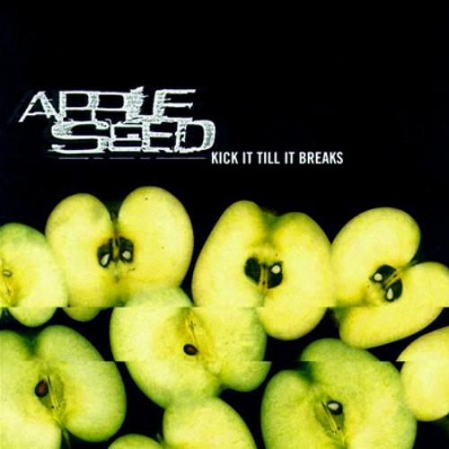 Appleseed 'Kick It Till It Breaks'