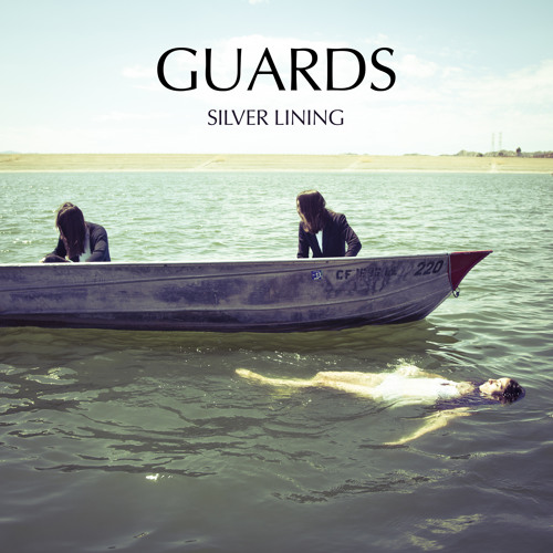 Guards - Silver Lining