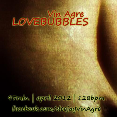Vin Agre - lovebubbles