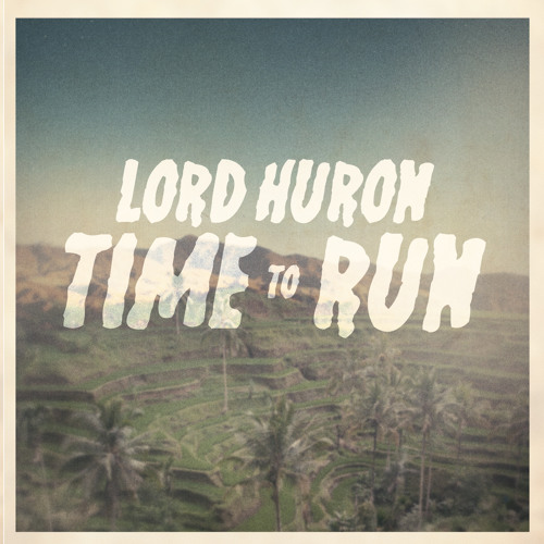 Lord Huron - The Stranger