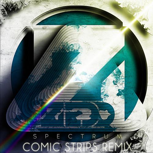 Zedd - Spectrum (Comic Strips Remix)