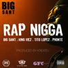 Rap Nigga feat. Phonte,Tito Lopez & King Mez (Prod. By Kreatev)