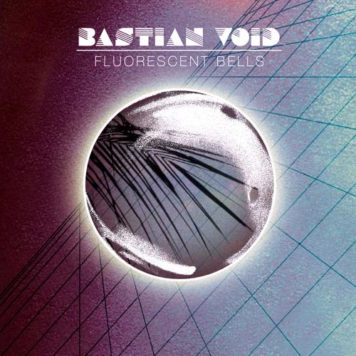 FH029 Bastian Void - Fluorescent Bells