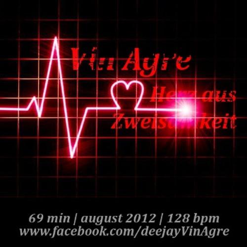 Vin Agre - Herz aus Zweisamkeit