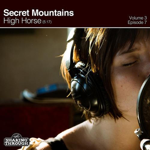 Secret Mountains - High Horse | Shaking Through