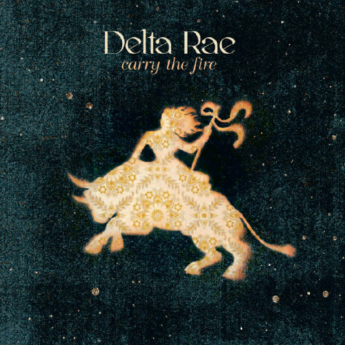 Delta Rae - Is There Anyone Out There