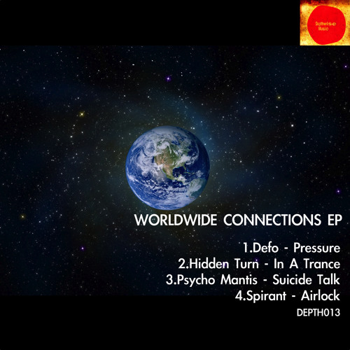 Spirant - Airlock (Worldwide Connections EP Depth013) OUT NOW ! ! !