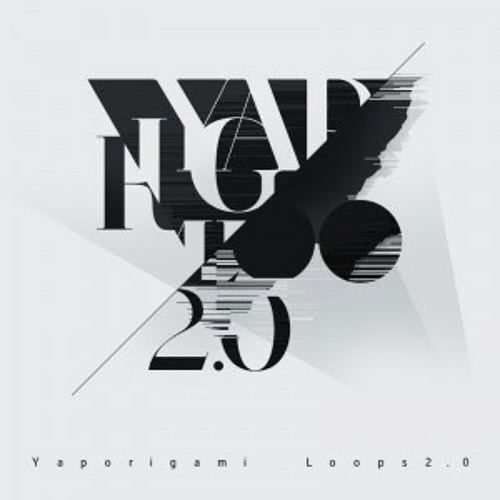 Yaporigami - 2011. Loops 2.0 (Preview)
