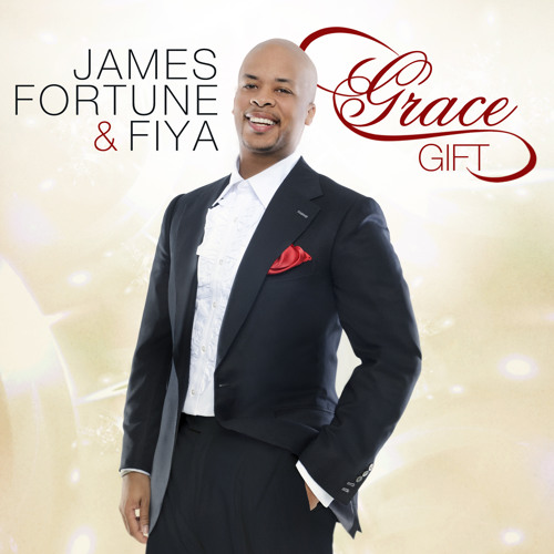 James Fortune - Grace-Gift