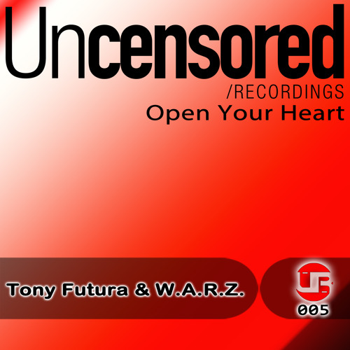 Tony Futura & W.A.R.Z - Open your heart  (break mix)