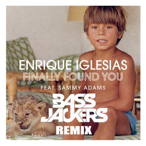 Enrique Iglesias - Finally Found You (Bassjackers remix)
