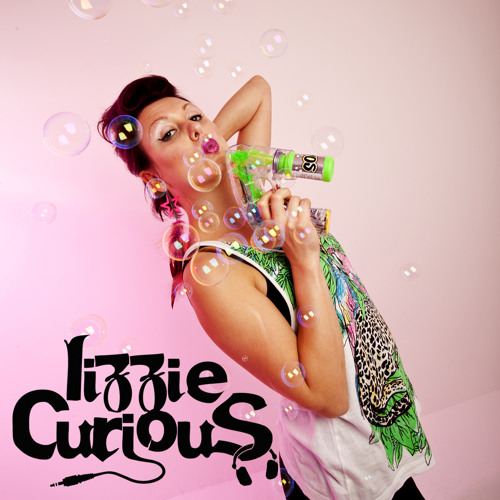 Lizzie Curious - Juicy Show guestmix