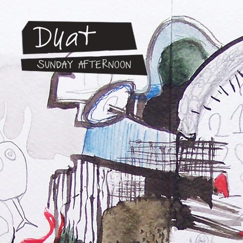 Duat -  Just life