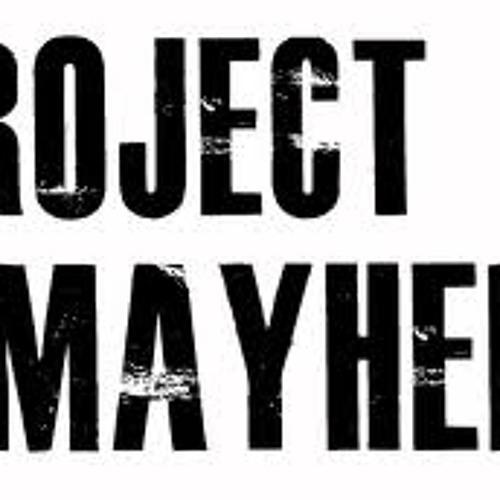 Just Mayhem -  Just like me!