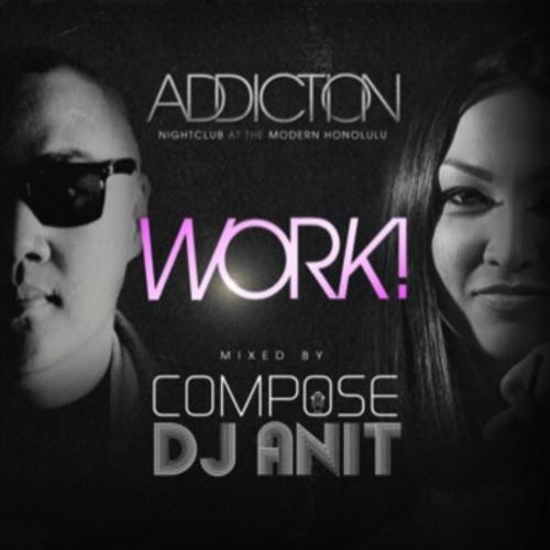Dj Anit and Dj Compose - Work!