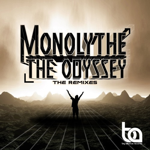 Monolythe - The Odyssey (Tom Moroca Remix) (preview) [Big Alliance Records]