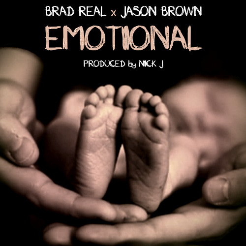 Emotional - Brad Real x Jason Brown