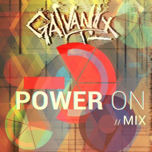 Galvanix Power On Mix