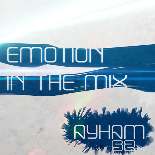Emotion In The Mix 028 [Mixed By Ayham52]