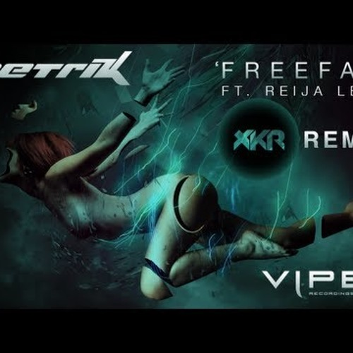 Freefall by Metrik ft. Reija Lee (xKore Remix)