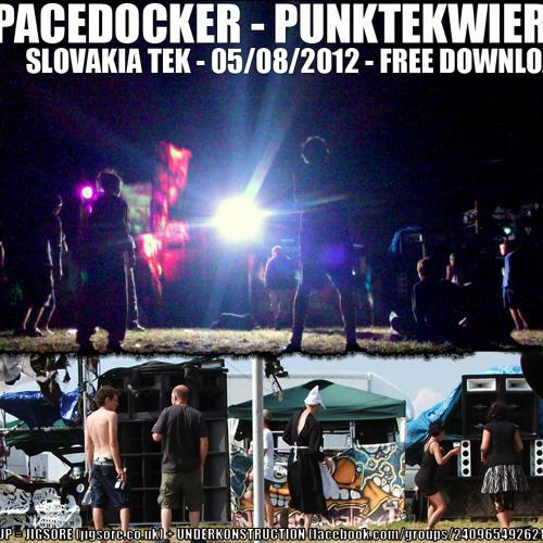Spacedocker - PunkTekWierd - slovakia tek set 05-08-2012 (ableton) - FREE DOWNLOAD