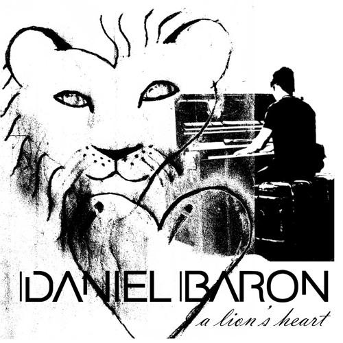 Daniel Baron - A Lion's Heart