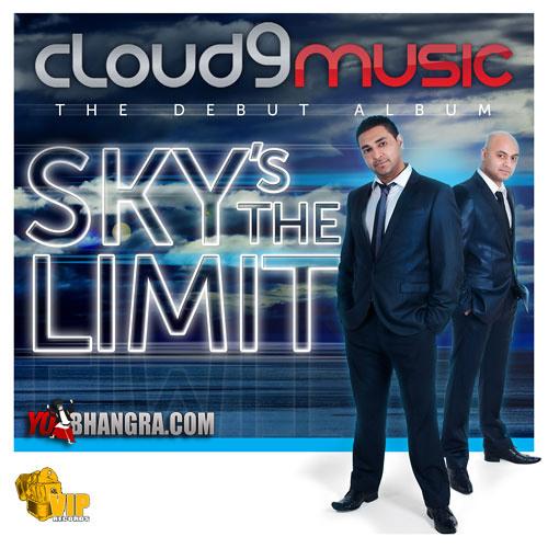 Cloud 9 Music - Sky's The Limit(Album Promo)