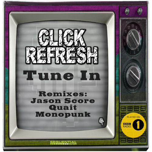 Click Refresh - Tune in OUT NOW!