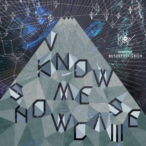 U Know Me Showcase III (mixed by buszkers and groh)