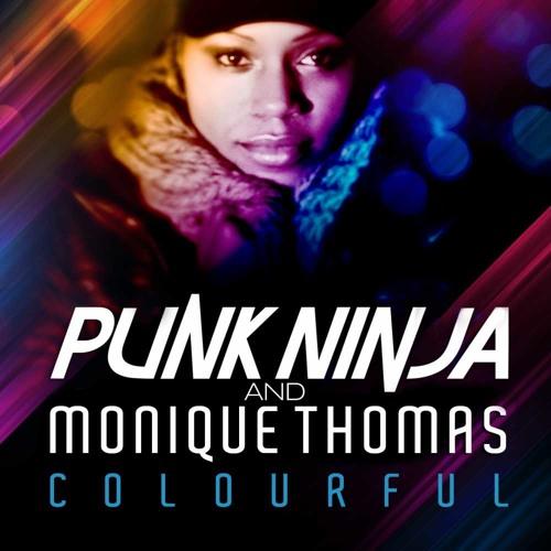 Colourful - Taylor Square Remix - Punk Ninja & Monique Thomas