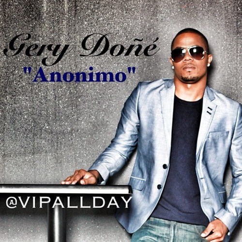 Gery Done - Anonimo