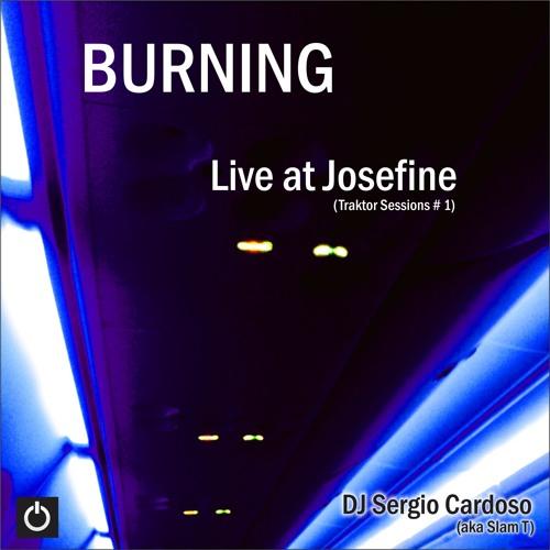 BURNING - Live at Josefine