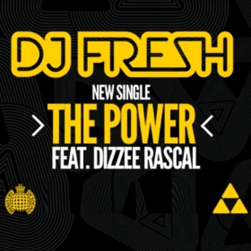 The Power - DJ Fresh Dizzee Rascal(Rukus Moombreak)MP3
